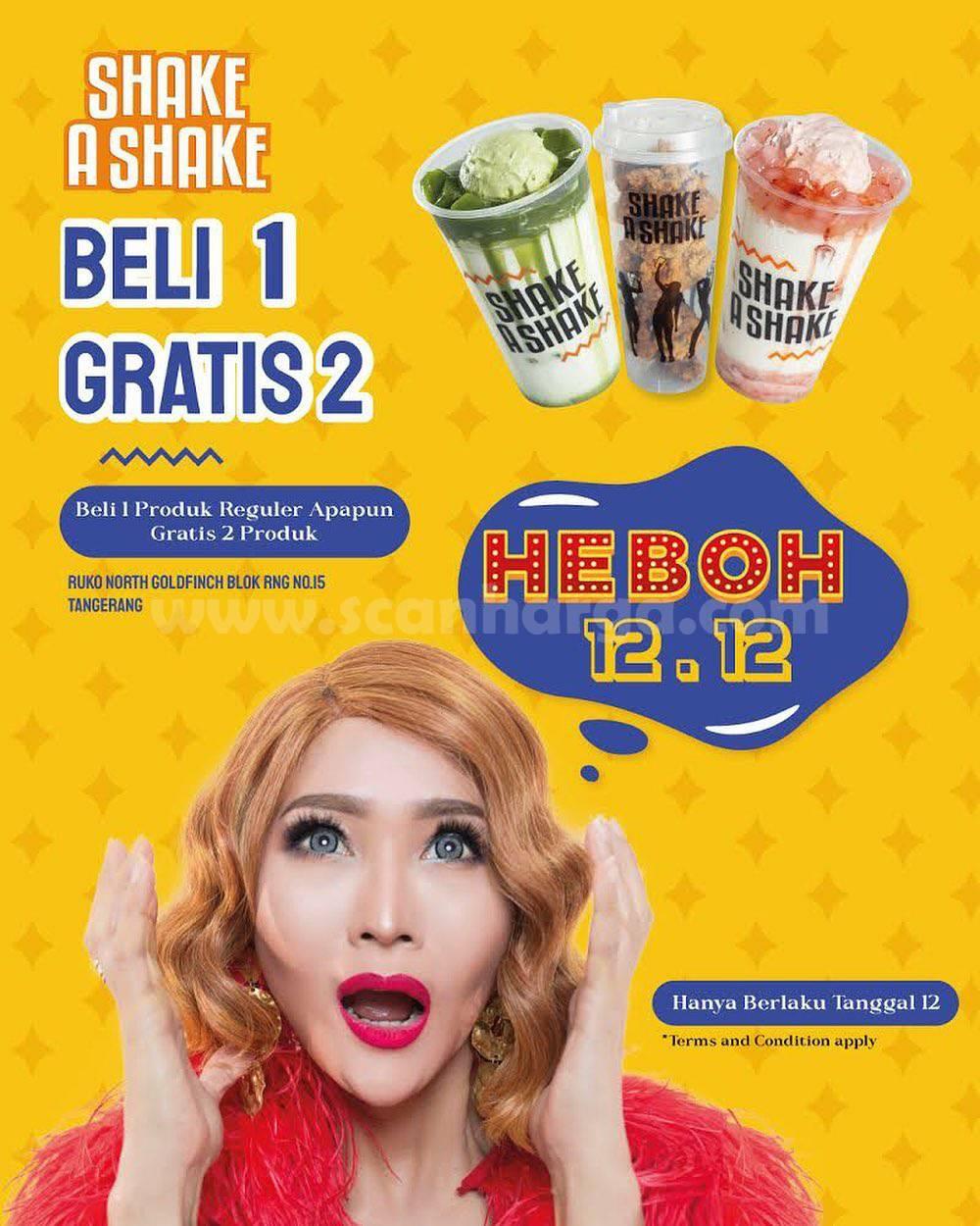 Promo Shake A Shake Heboh 12.12 Dskon Harbolnas Beli 1 Gratis 2
