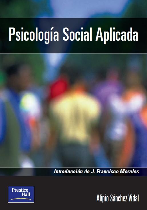 Psicología social aplicada: Teoría, método y práctica – Alipio Sánchez Vidal