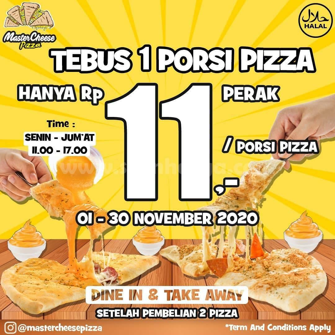 Master Cheese Pizza Promo Tebus 1 Porsi Pizza hanya Rp 11,- /porsi Pizza