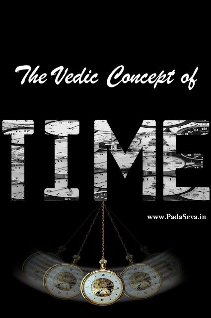Vedic Concept Time | Sabita Biswas | Padaseva.in