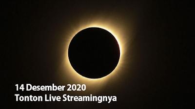 Live Melihat Gerhana Matahari Total 14 Desember 2020 di RI
