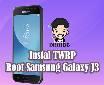 Cara Install TWRP dan Root Samsung Galaxy J3