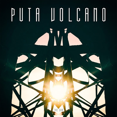 Puta Volcano - The Sun