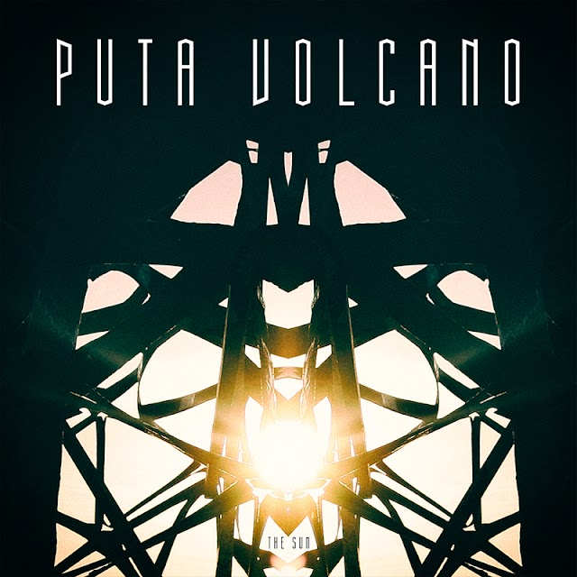 [Suggestion] Puta Volcano - The Sun