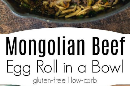 Mongolian Beef Egg Roll in a Bowl