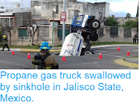 https://sciencythoughts.blogspot.com/2018/10/propane-gas-truck-swallowed-by-sinkhole.html