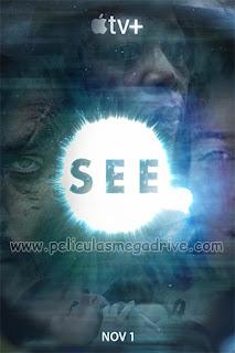 See – Temporada 1 (2019) [Latino-Ingles] [Hazroah]