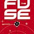 THE FUSE: venerdì 29 esce il primo volume della nuova serie targata Image Comics