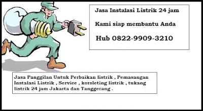 jasa panggilan tukang listrik kebon jeruk 0822-9909-3210