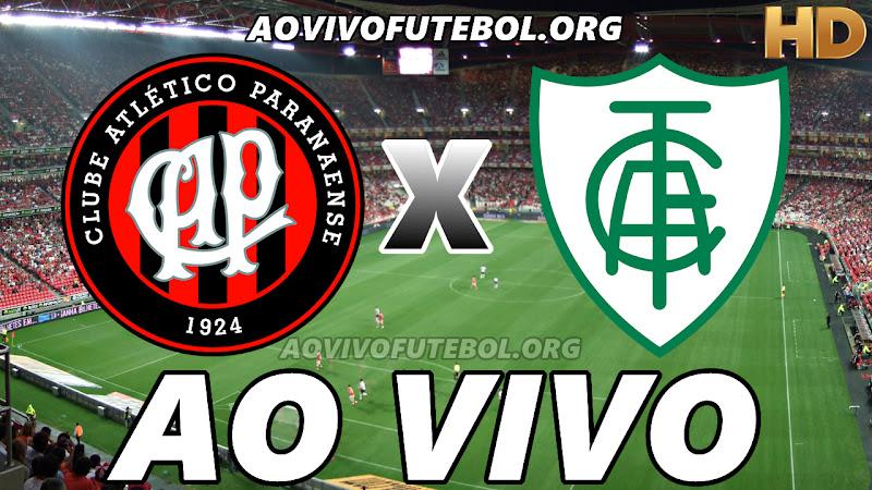Atlético Paranaense x América Mineiro Ao Vivo HD