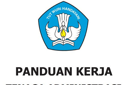 Download Panduan Kerja Tenaga Administrasi Sekolah / Madrasah