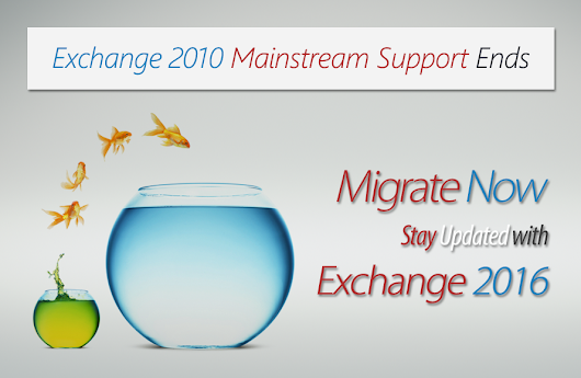 Microsoft Announces End of Mainstream Support for Exchange 2010 «  MachSol Blog – Cloud Automation Solution Updates and News