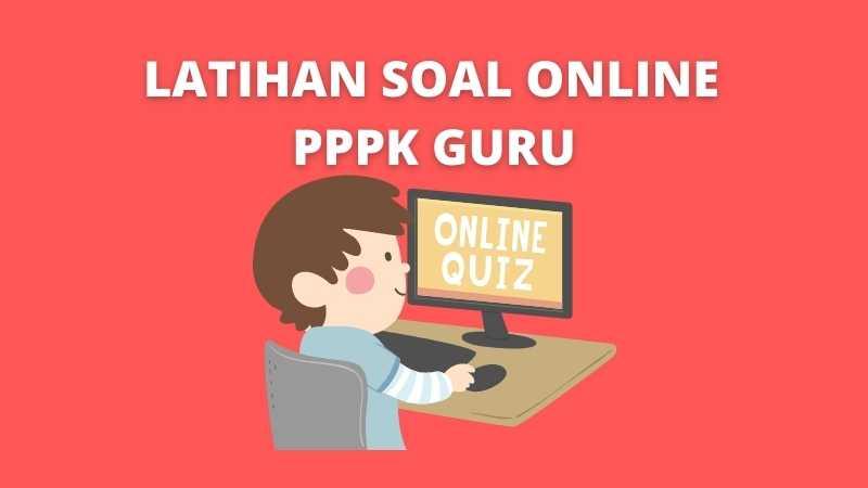 Latihan Soal Online PPPK Guru