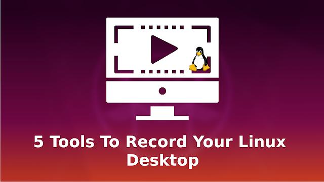 Linux tools to record desktop (screencast)
