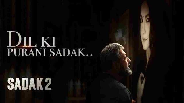 Dil Ki Purani Sadak Lyrics :- KK | Sanjay Dutt | Sadak 2
