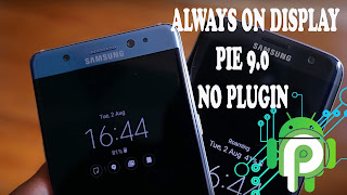 Cara Instal Always on Display (AOD) di Samsung PIE 9.0 no Root