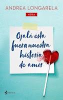 Ojalá esta fuera nuestra historia de amor, Andrea Longarela