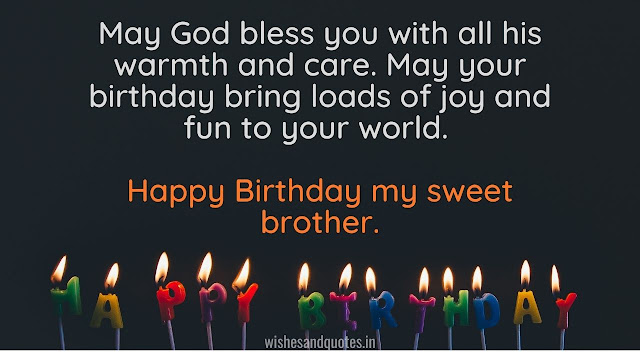 Happy Birthday brother quotes and wishes