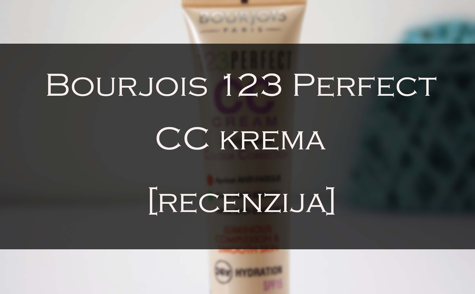 bourjois 123 perfect cc krema recenzija le makeup freak. Black Bedroom Furniture Sets. Home Design Ideas