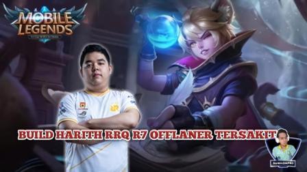 Build Harith Offlaner RRQ R7 Tersakit