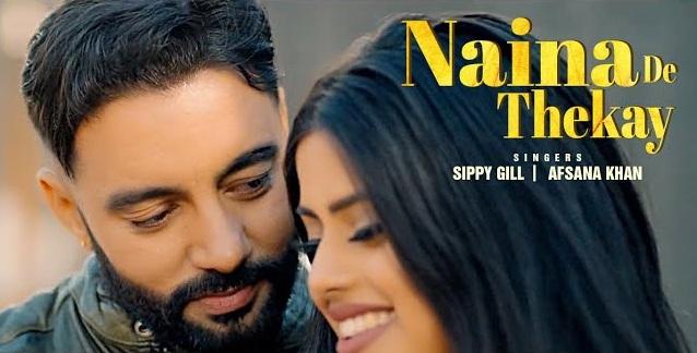 Naina De Thekay Lyrics - Sippy Gill