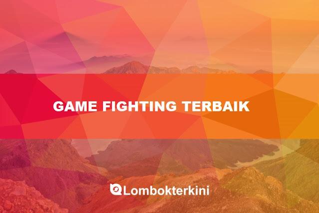 Game Fighting Android Terbaik 2021