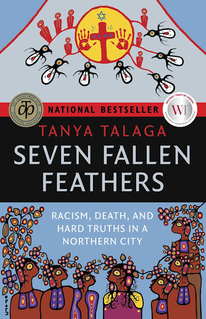 Book Review: Seven Fallen Feathers Racism, Death and Hard Truths In A Northern City (Indigenous Author) Non Fiction