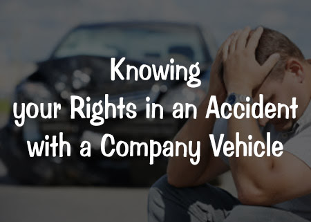 Knowing your Rights in an Accident with a Company Vehicle