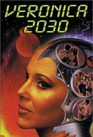 Veronica 2030 1999 Watch Online