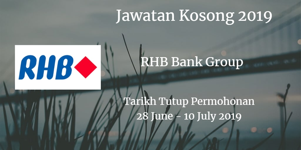 Jawatan Kosong RHB Bank Group 28 June - 10 July 2019