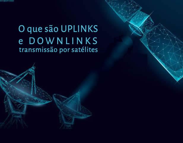 uplinks e downlinks