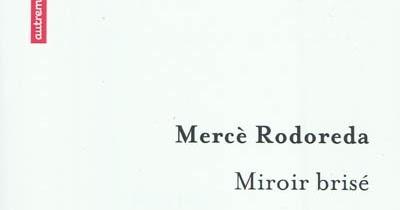 Le bruit des livres miroir bris for Le miroir brise