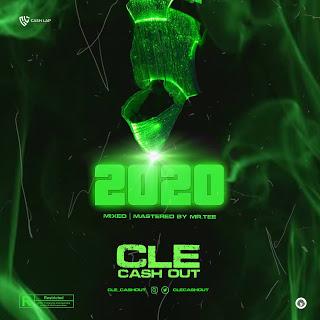 MUSIC: CLE Cashout - 2020