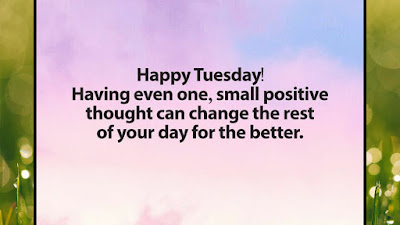 Tuesday Motivational Quotes of the day