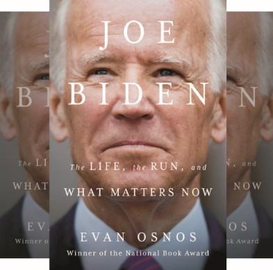 Evan Osnos' Book: Examination of Joe Biden's Successful Lifelong Quest for the Presidency - Biography