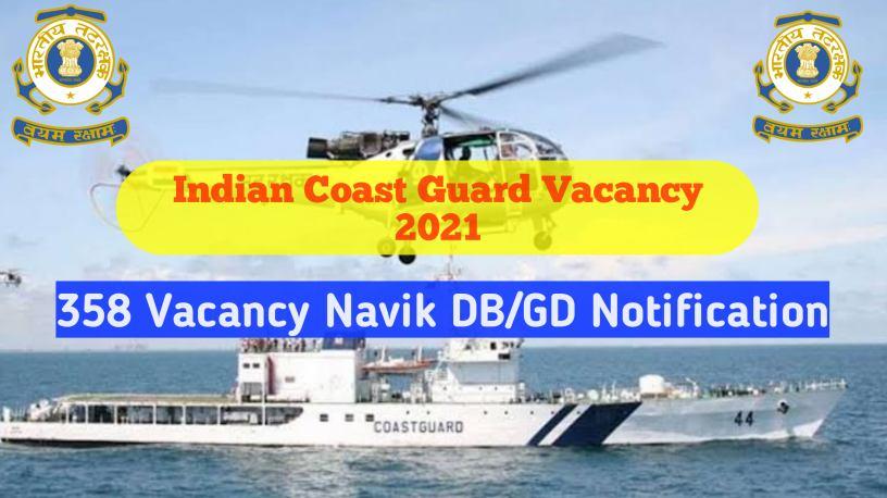 Indian Coast Guard Yantrik Navik GD vacancy 2021