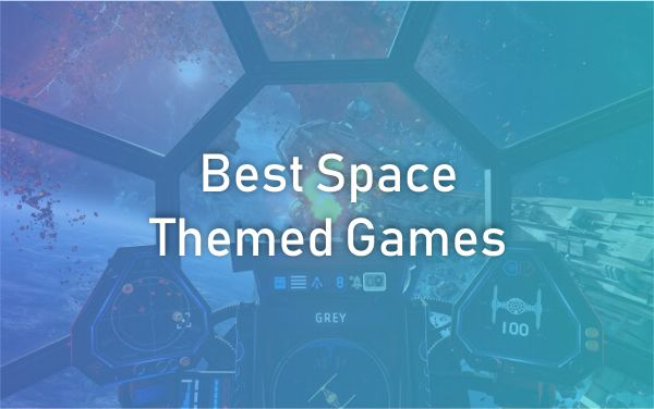 Best Space-themed Games