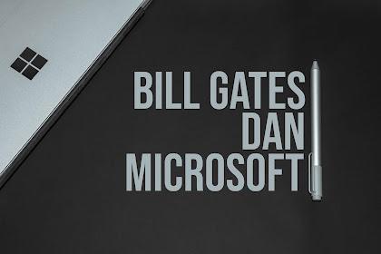 Microsoft Mengantarkan Bill Gates Menjadi Salah Satu Orang Terkaya Di Dunia | Hot Info