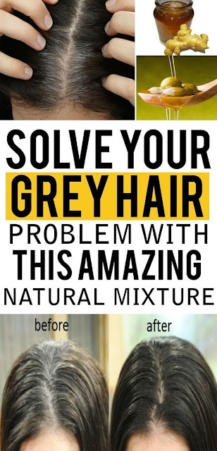 Solve Your Grey Hair Problems With This Amazing and Natural Mixture!