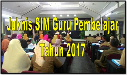 Juknis SIM Guru Pembelajar Tahun 2017
