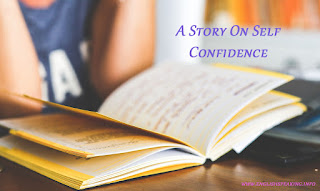 English speaking A Story on Self Confidence