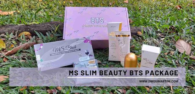 Mencapai Body Goals dengan Ms Slim Beauty BTS Package