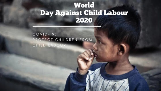 World Day Against Child Labour 2020 Importance in COVID 19 hit India