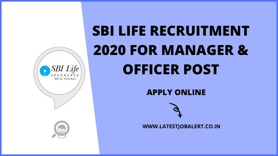 SBI Life Recruitment 2020 for Manager and Officers post