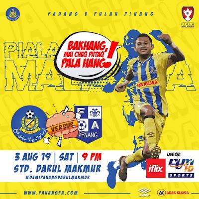 LIVE: Pahang vs Pulau Pinang Piala Malaysia 3.8.2019
