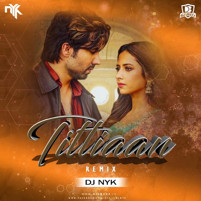 Titliaan (Remix) – DJ NYK
