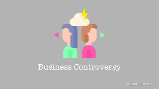 Be safe from Controversy in Business