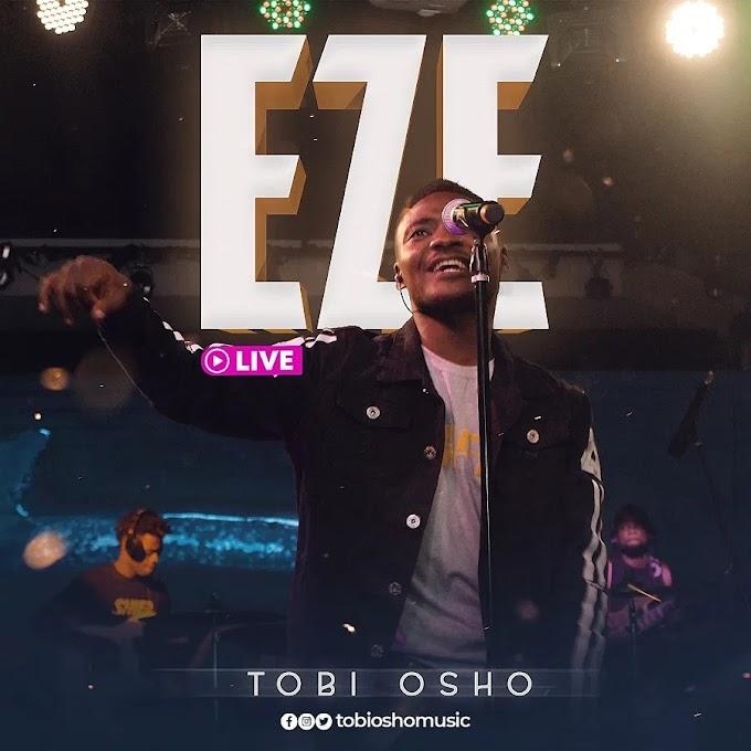 Free Download Mp3: Eze (Live) - Tobi Osho