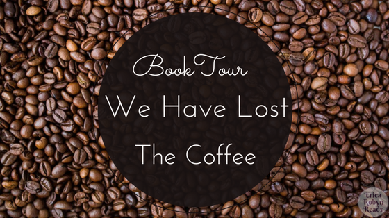 We Have Lost The Coffee Book Tour