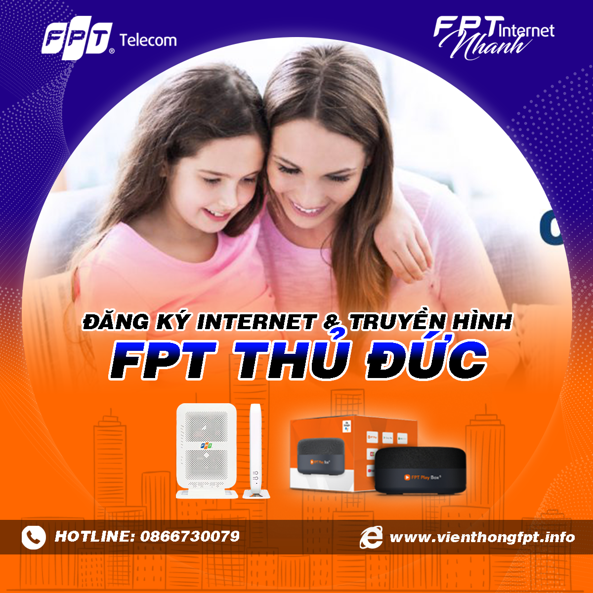 Tổng đài FPT Thủ Đức - Đăng ký Internet và Truyền hình FPT